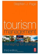 Tourism Management,Third Edition: Managing for Change